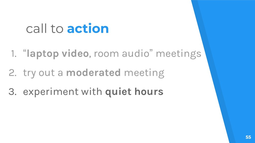 "55 call to action 1. ""laptop video, room audio""..."