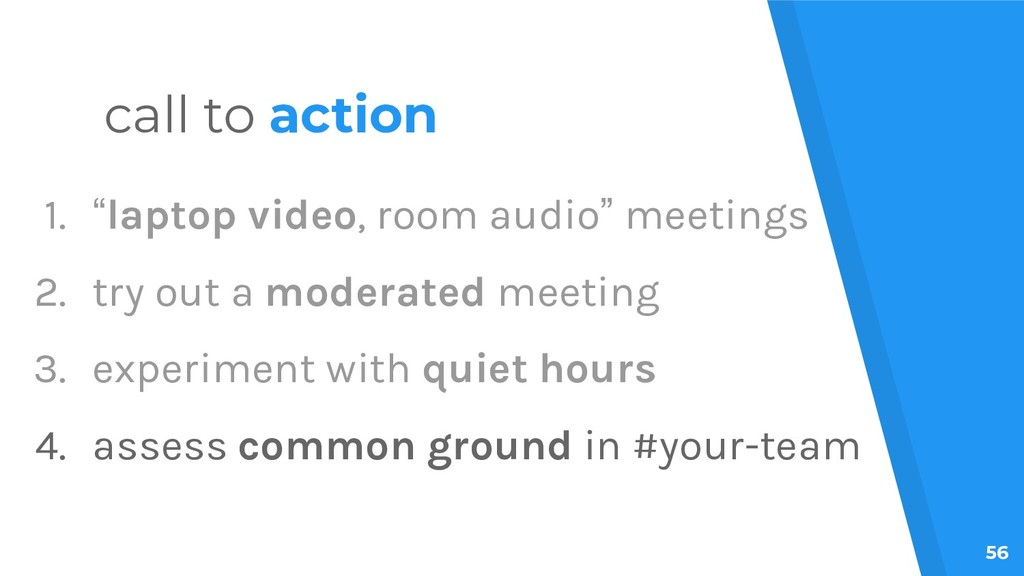 "56 call to action 1. ""laptop video, room audio""..."