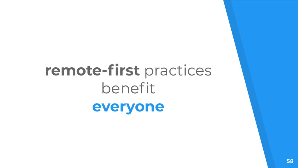 58 remote-first practices benefit everyone