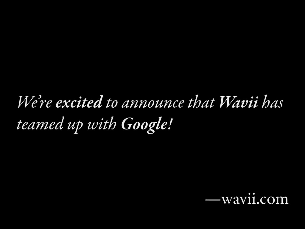 We're excited to announce that Wavii has teamed...
