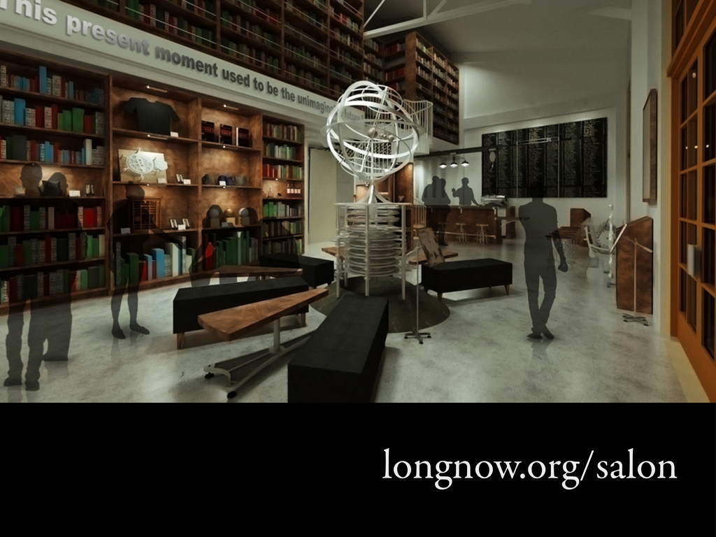 longnow.org/salon