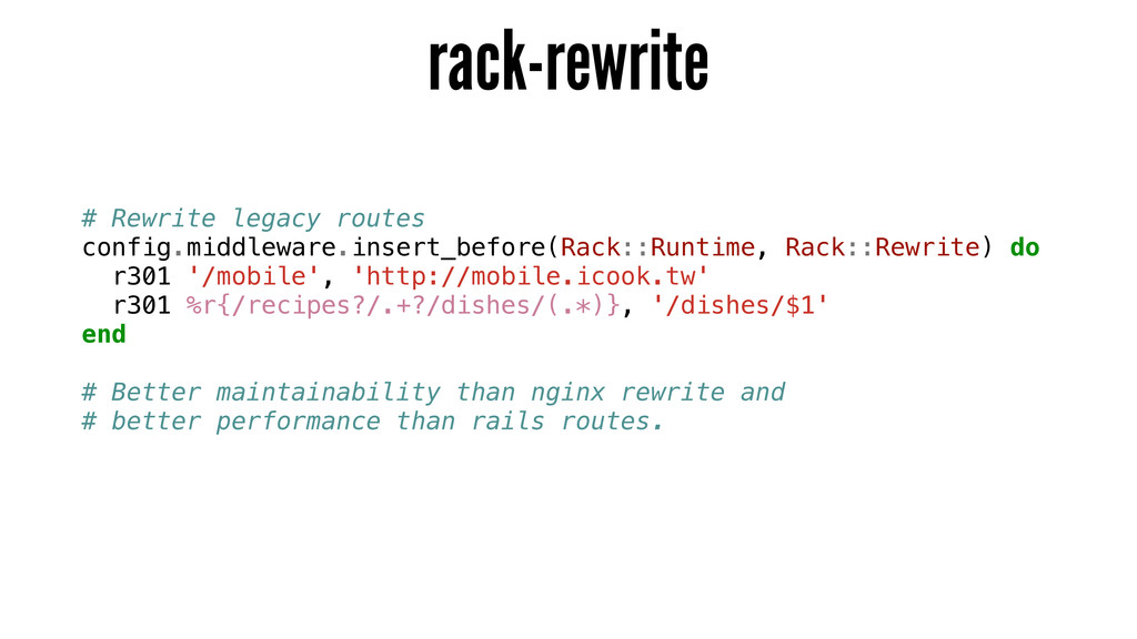 rack-rewrite # Rewrite legacy routes config.mid...