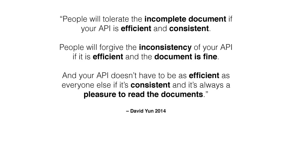 """People will tolerate the incomplete document i..."