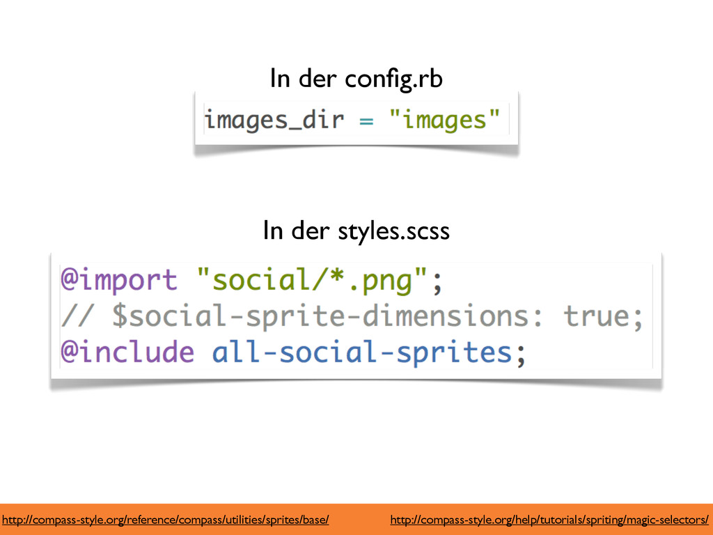 In der config.rb In der styles.scss http://compa...