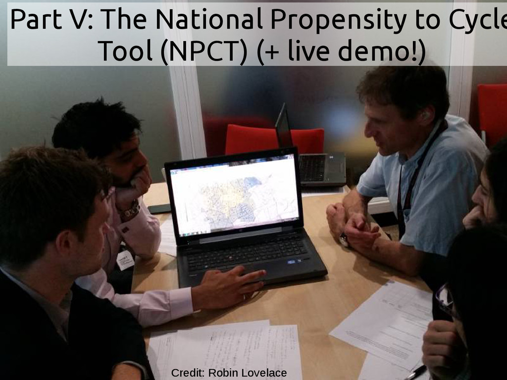 Part V: The National Propensity to Cycle Tool (...