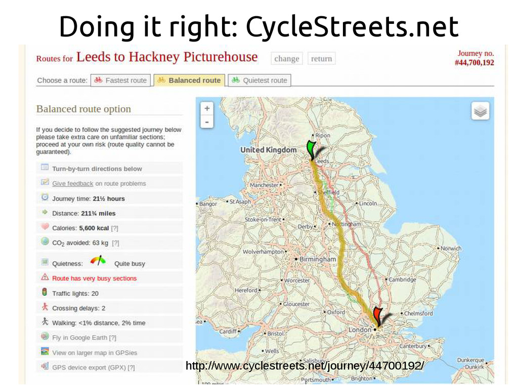 Doing it right: CycleStreets.net http://www.cyc...