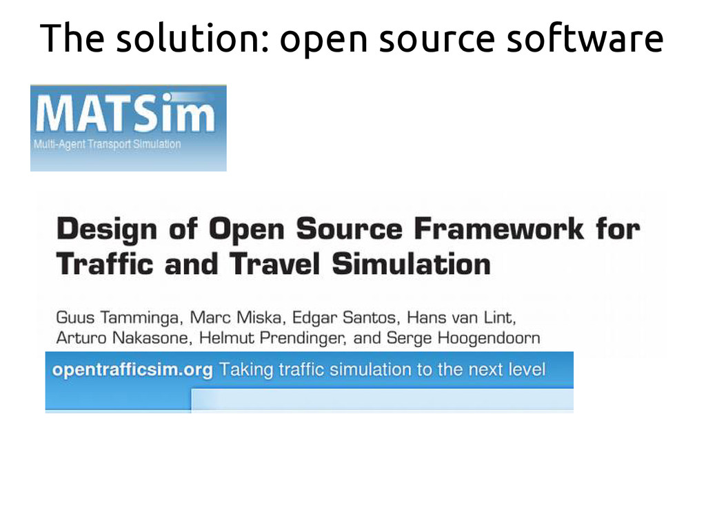 The solution: open source software