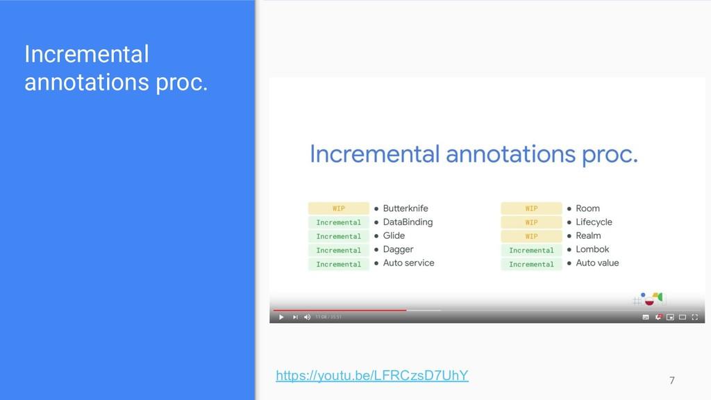 Incremental annotations proc. 7 https://youtu.b...