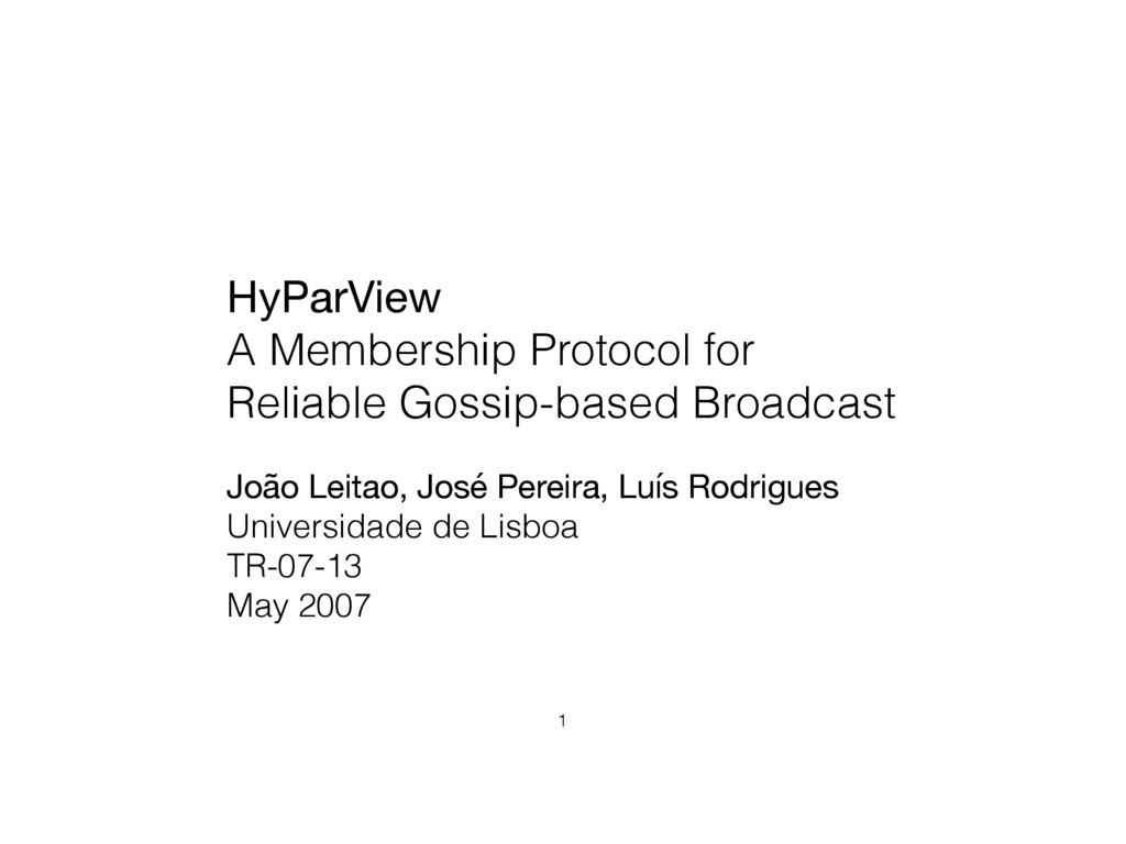 HyParView  A Membership Protocol for Reliable G...