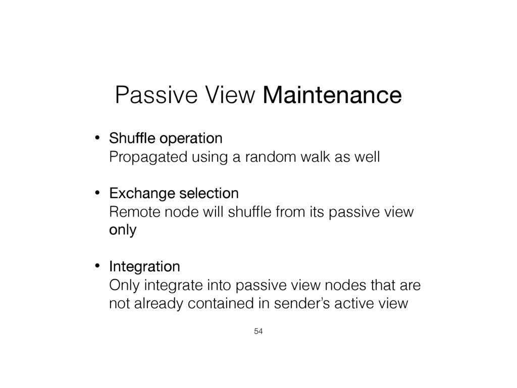 Passive View Maintenance • Shuffle operation Pro...