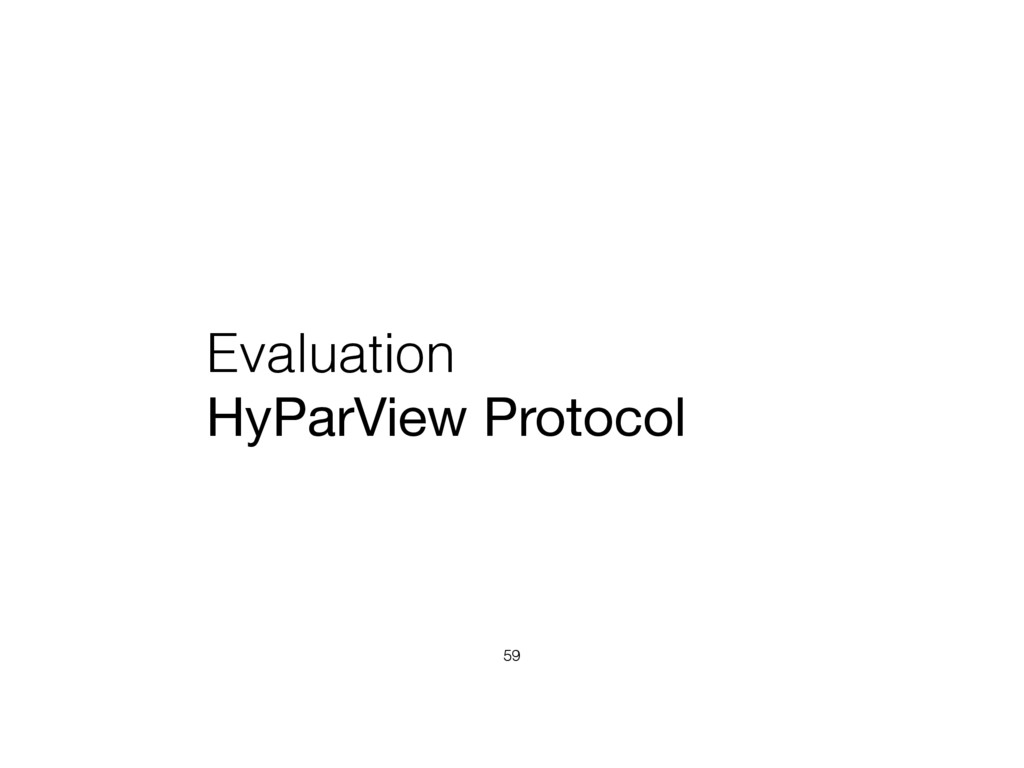 Evaluation HyParView Protocol 59