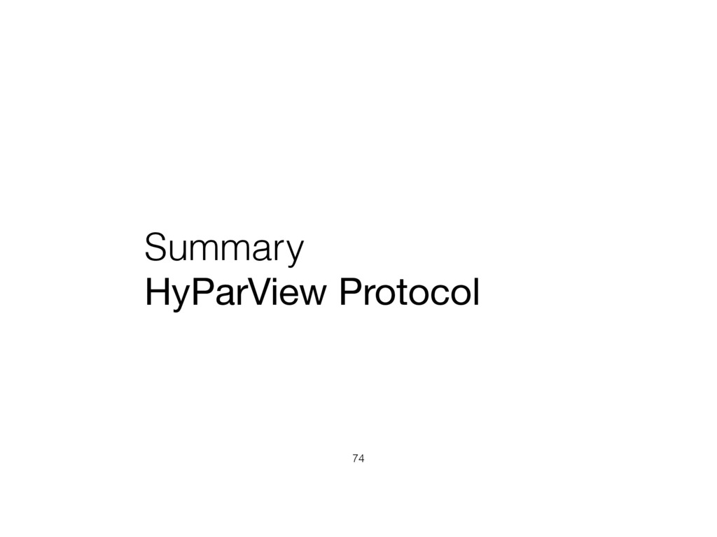 Summary HyParView Protocol 74