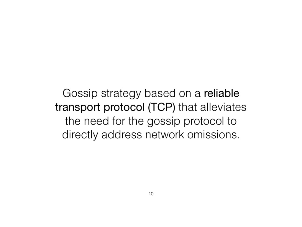 Gossip strategy based on a reliable transport p...