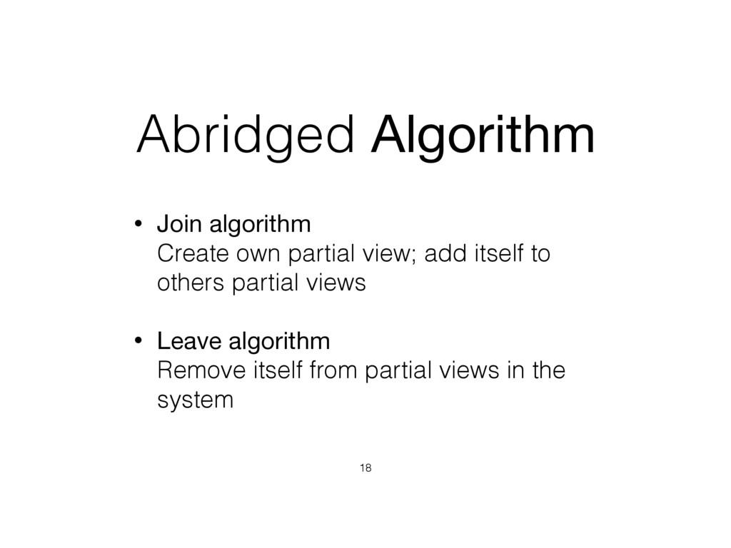 Abridged Algorithm • Join algorithm  Create ow...