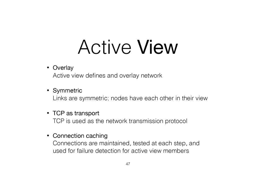 Active View • Overlay Active view defines and o...
