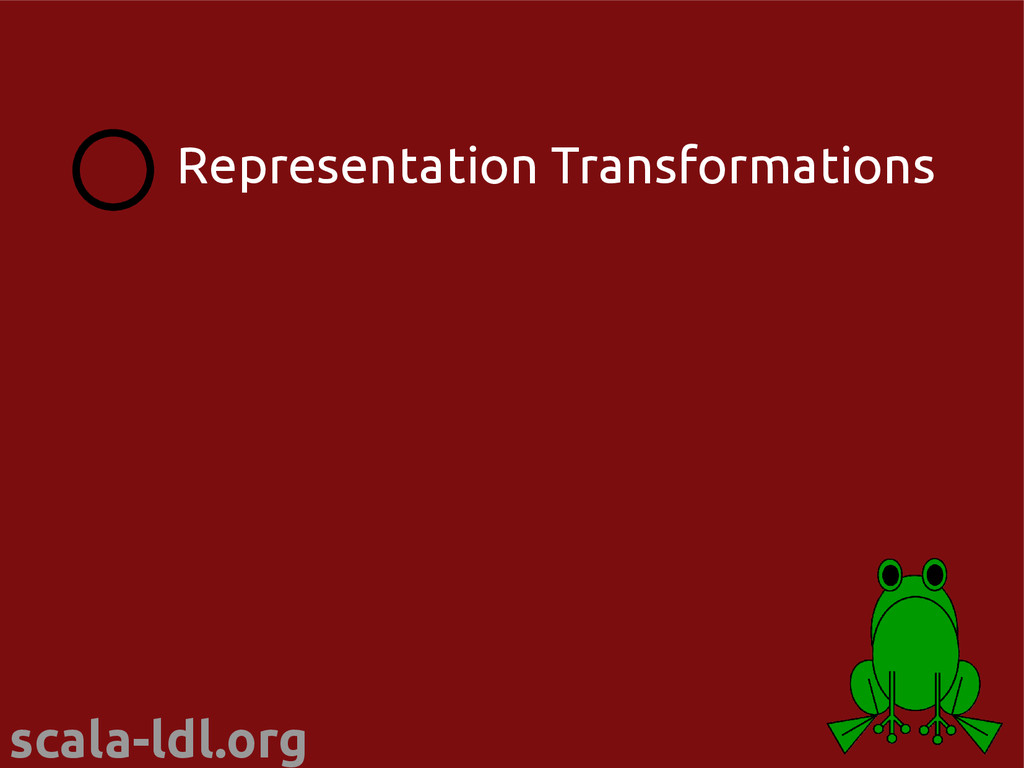 scala-ldl.org Representation Transformations