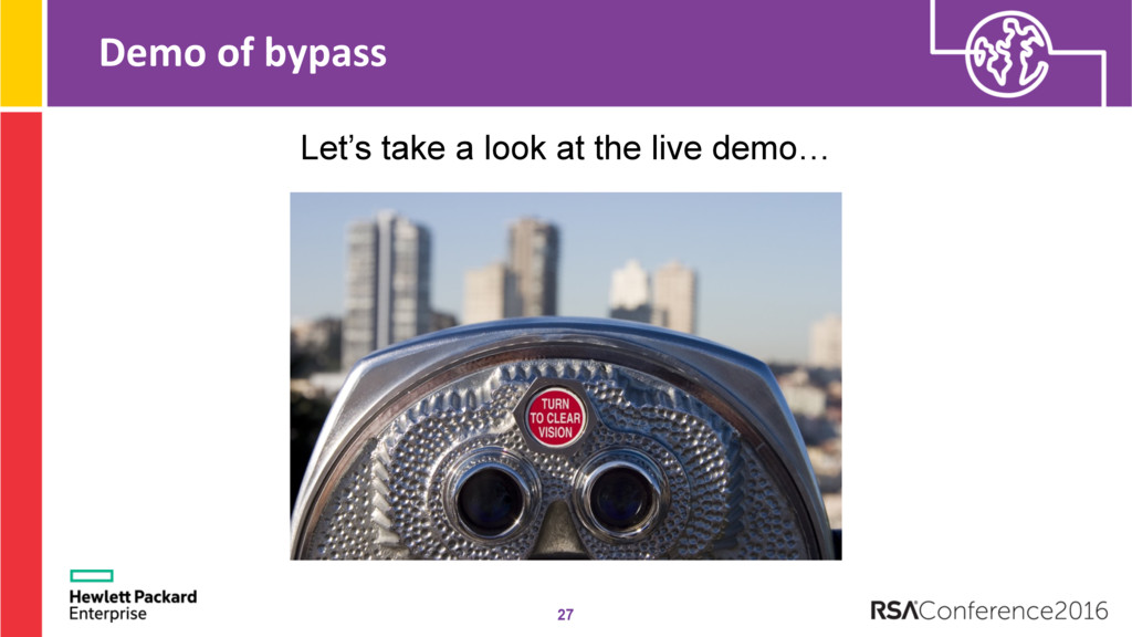 Demo of bypass 27 Let's take a look at the live...