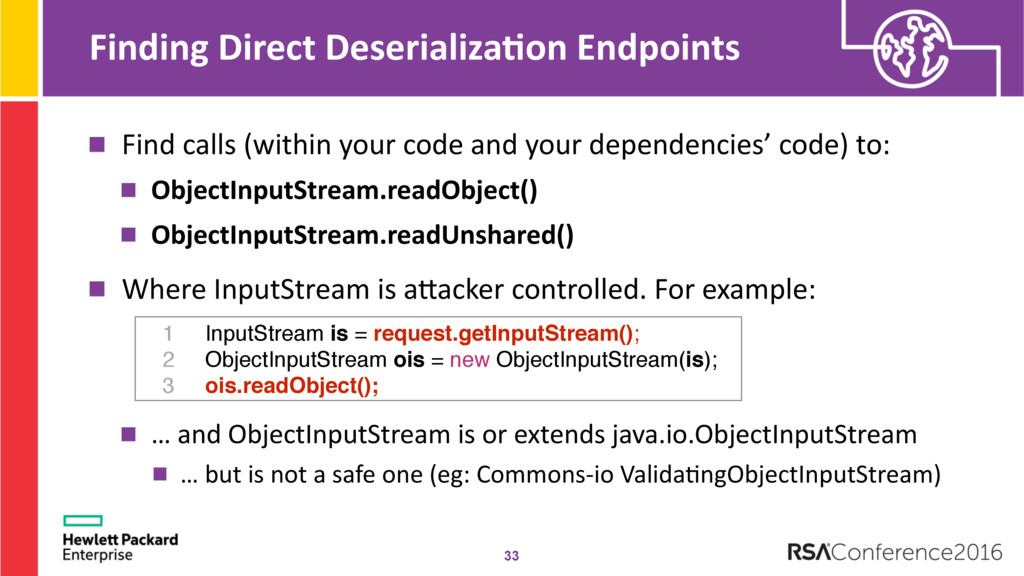 Finding Direct Deserializa;on Endpoints Find ca...