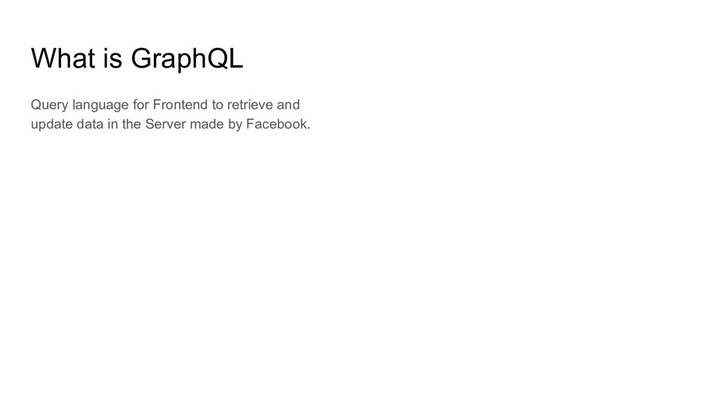 What is GraphQL Query language for Frontend to ...