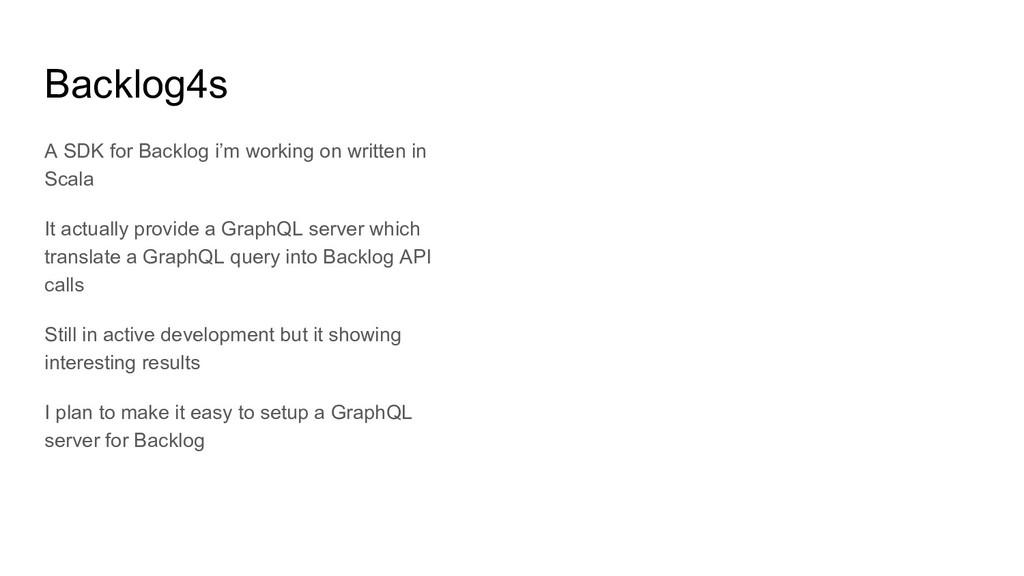 Backlog4s A SDK for Backlog i'm working on writ...