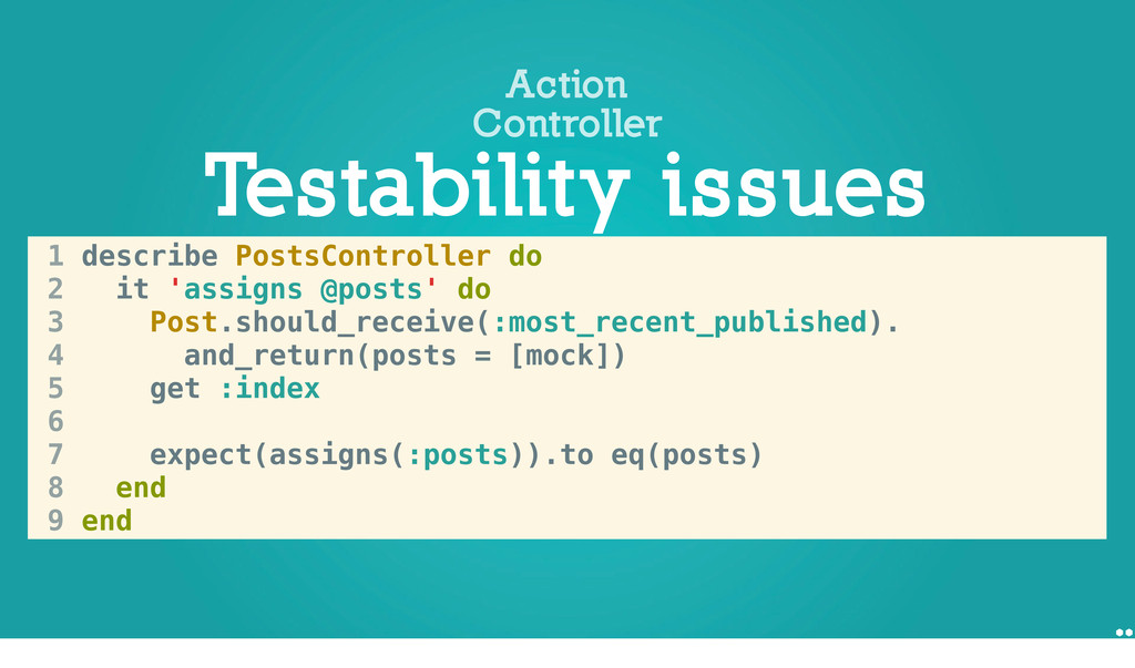 1 describe PostsController do 2 it 'assigns @po...