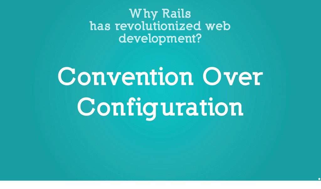 Why Rails has revolutionized web development? (...