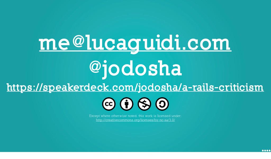 me@lucaguidi.com @jodosha https://speakerdeck.c...