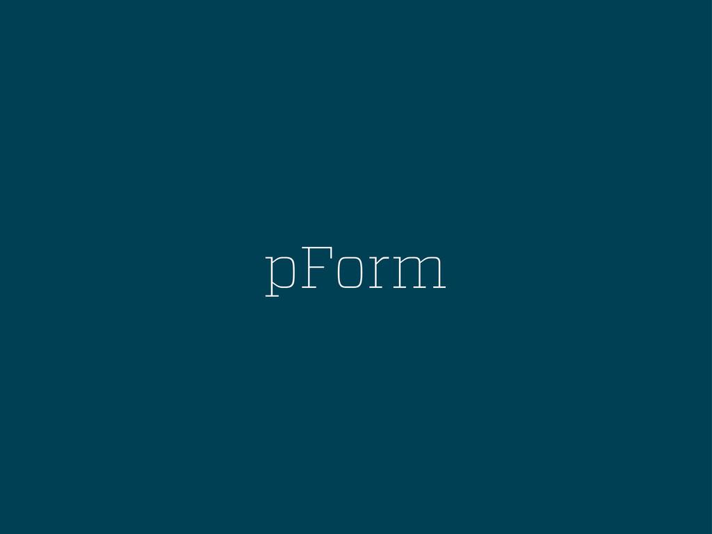 pForm