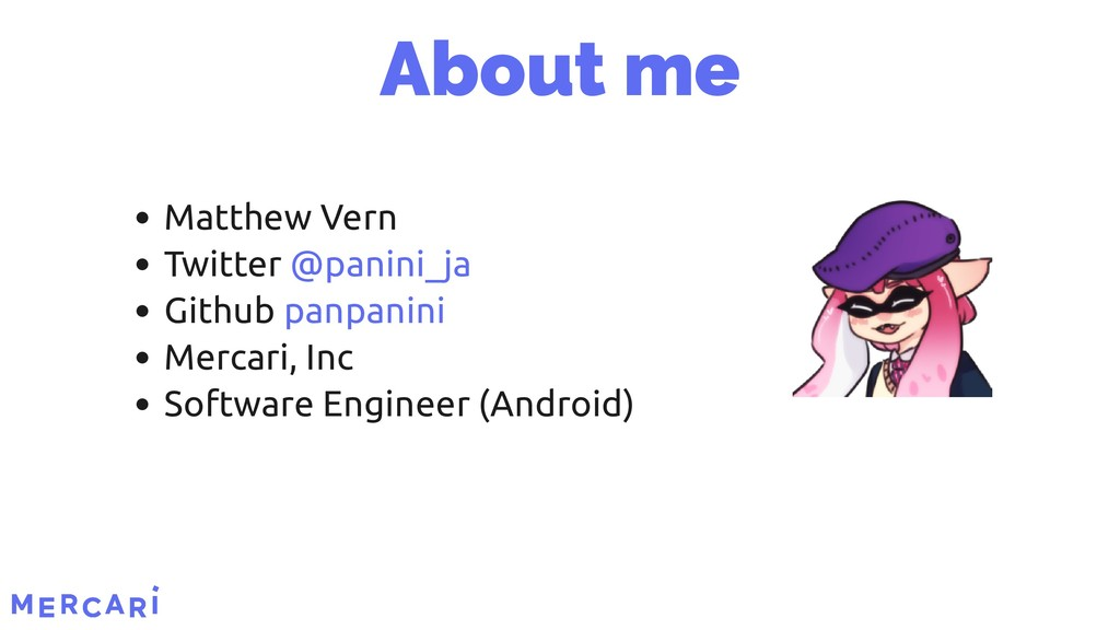 About me Matthew Vern Twitter Github Mercari, I...