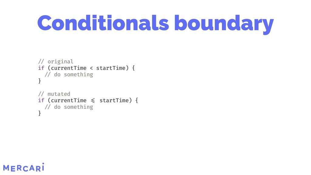 Conditionals boundary original if (currentTime ...