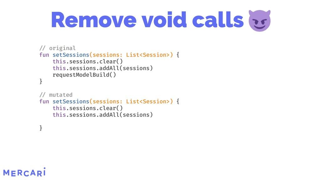Remove void calls original fun setSessions(sess...