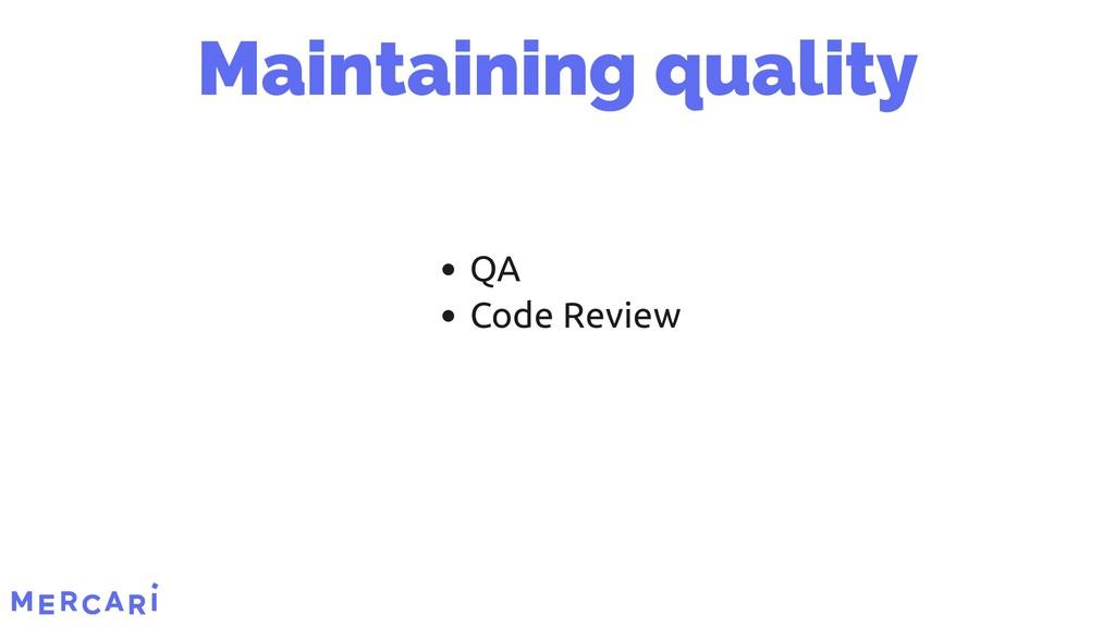 QA Code Review Maintaining quality 6/45