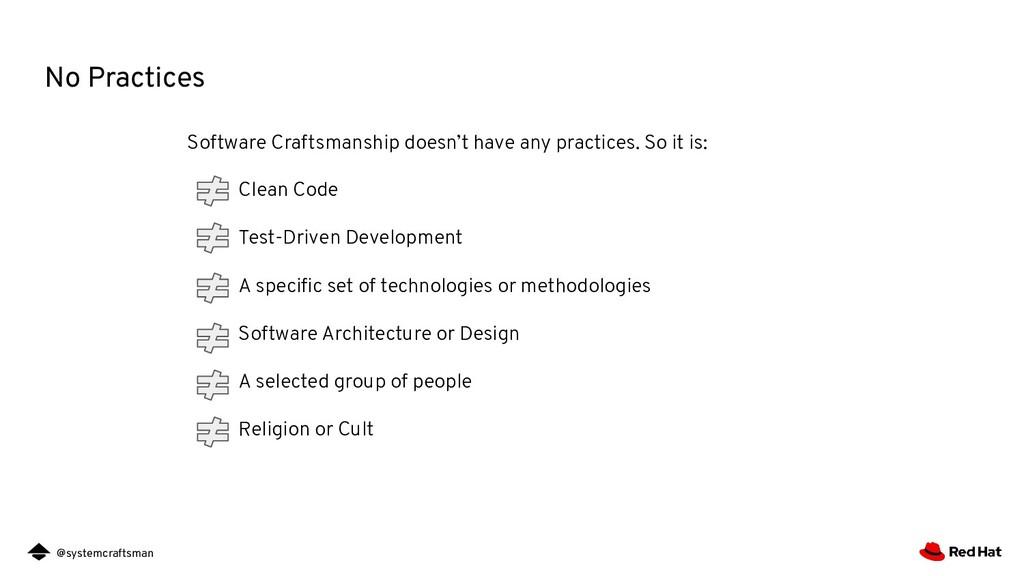 @systemcraftsman No Practices Software Craftsma...