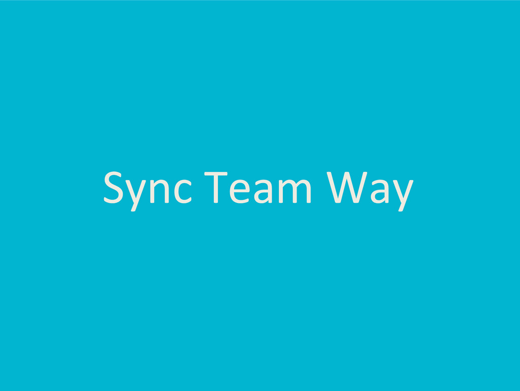 Sync Team Way