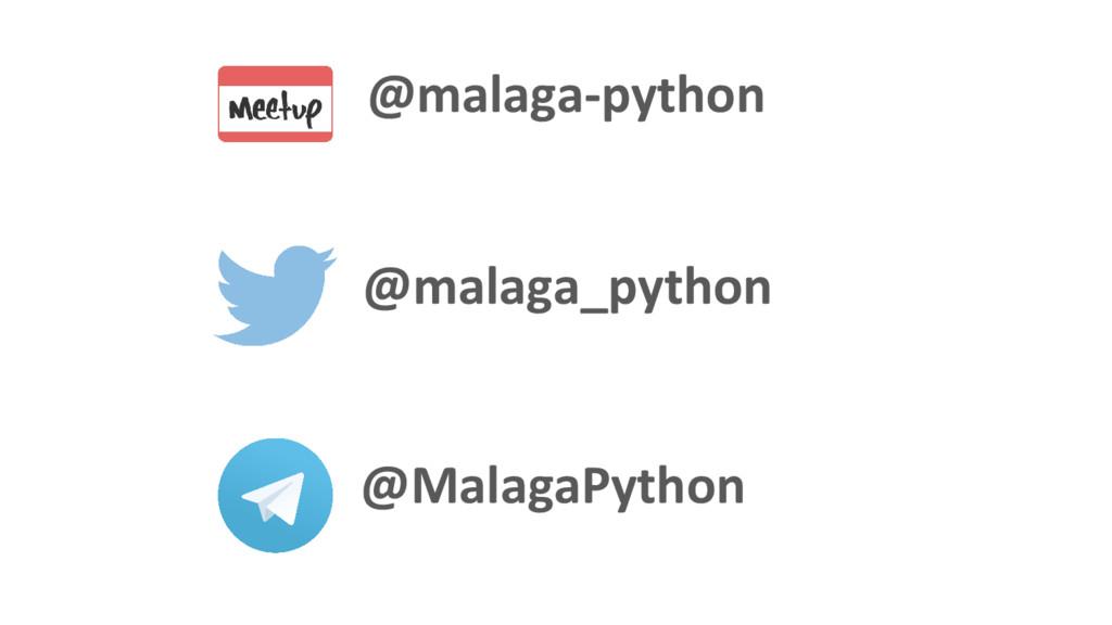 @malaga-python @MalagaPython @malaga_python