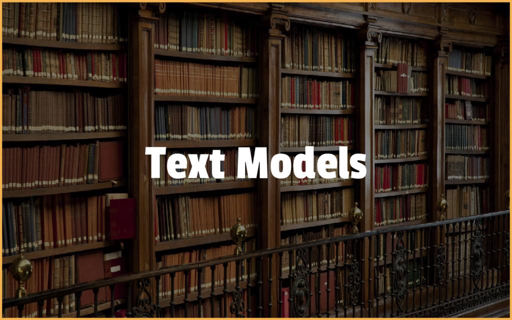 Text Models