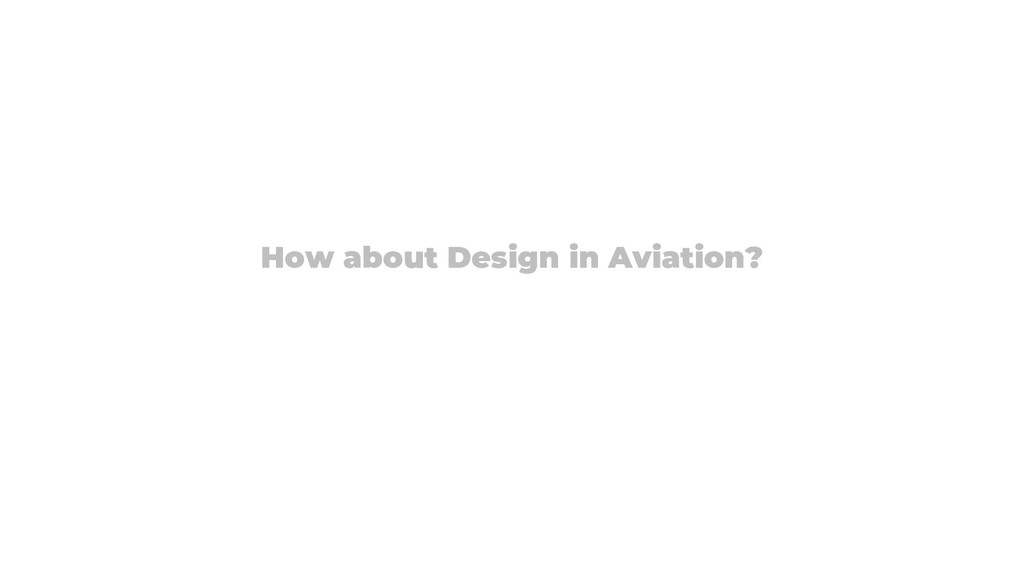 How about Design in Aviation?
