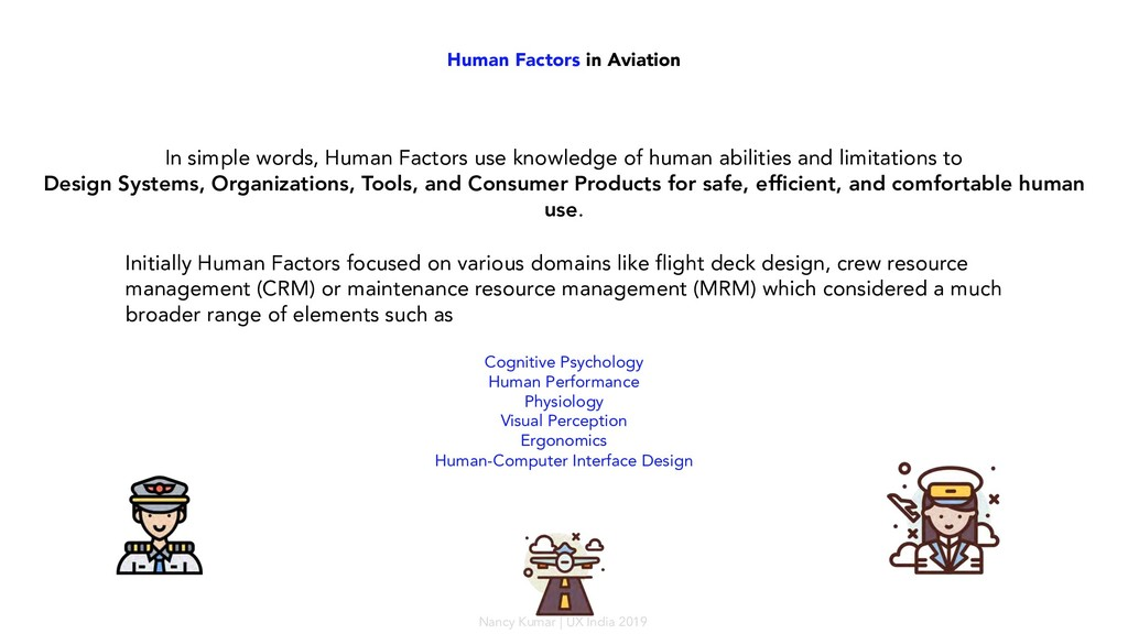 Human Factors in Aviation In simple words, Huma...