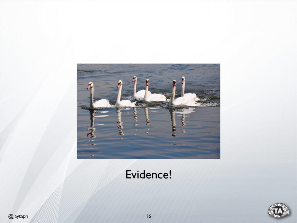 @jaytaph 16 Evidence!