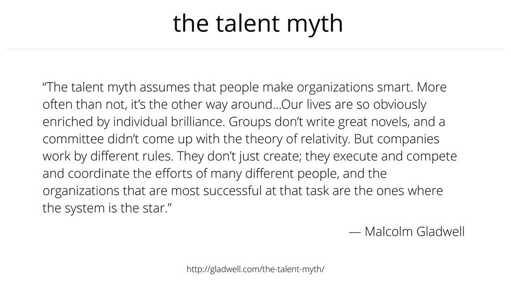 "the talent myth ""The talent myth assumes that p..."