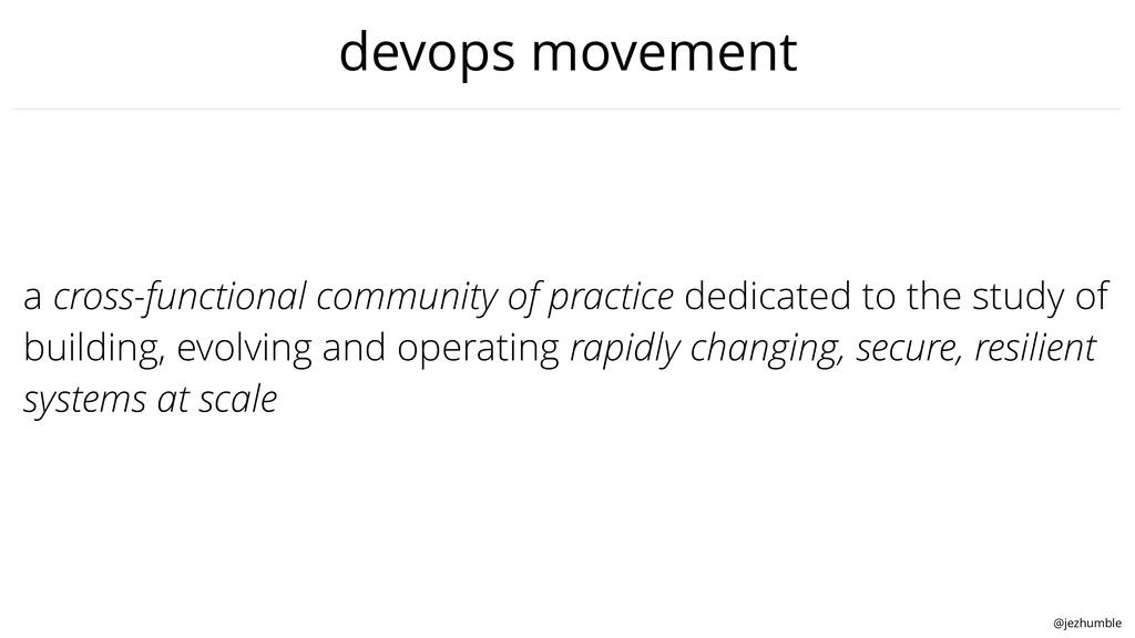 @jezhumble devops movement a cross-functional c...