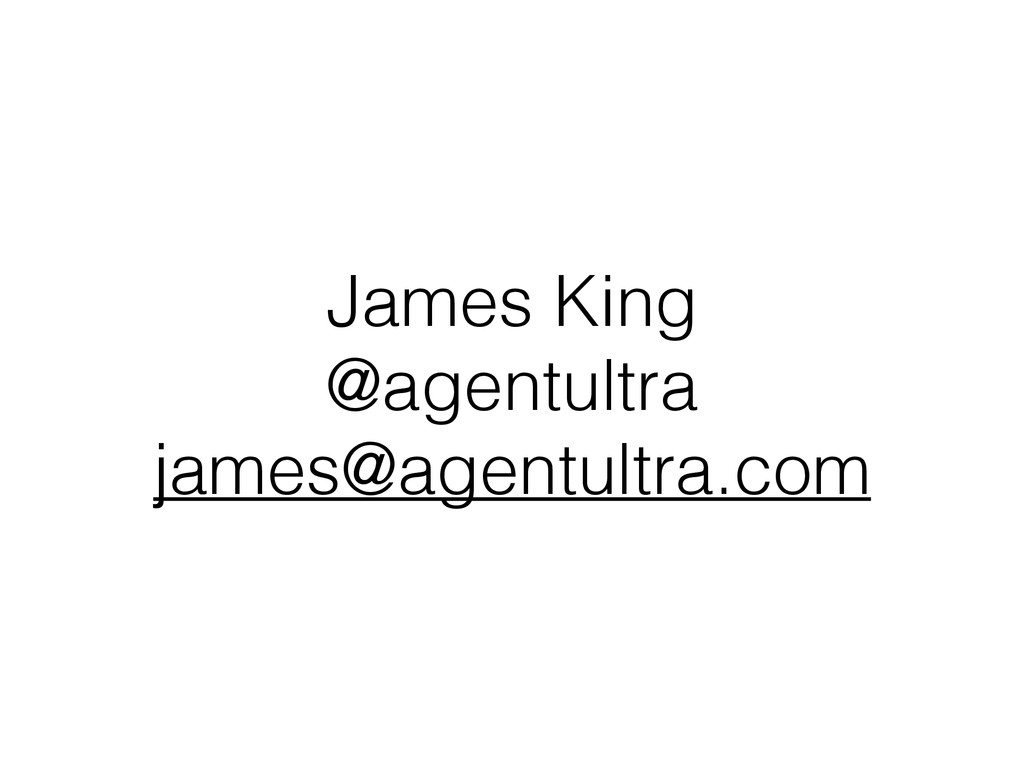 James King @agentultra james@agentultra.com