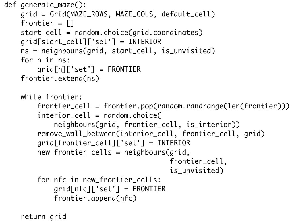 def generate_maze(): grid = Grid(MAZE_ROWS, MAZ...