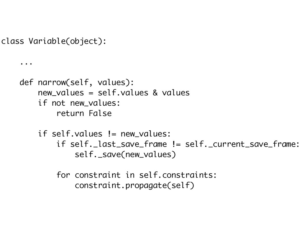 class Variable(object): ! ... ! def narrow(self...