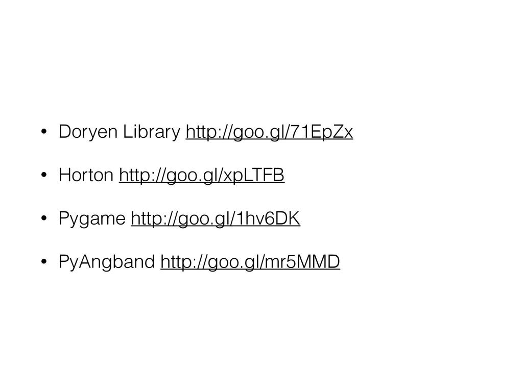 • Doryen Library http://goo.gl/71EpZx • Horton ...