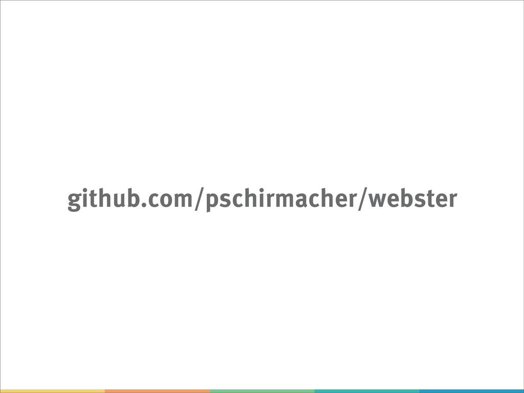github.com/pschirmacher/webster