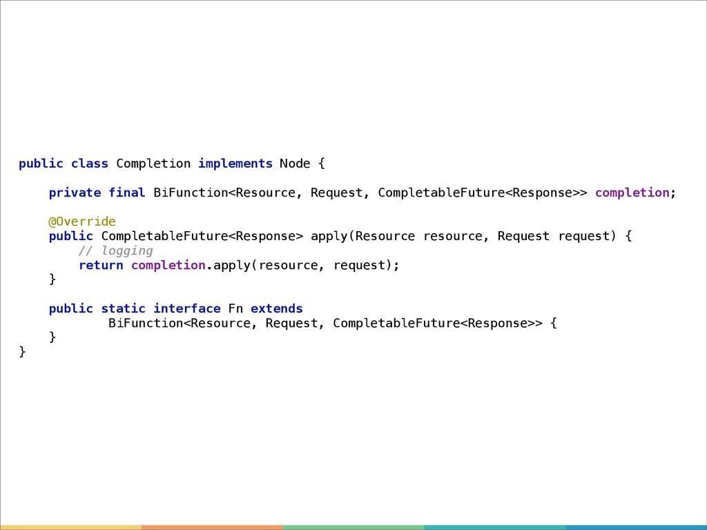 public class Completion implements Node { priva...