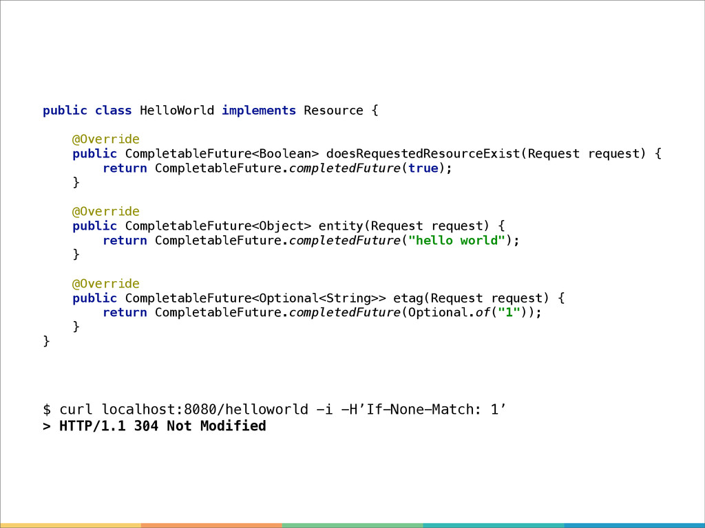 public class HelloWorld implements Resource { @...