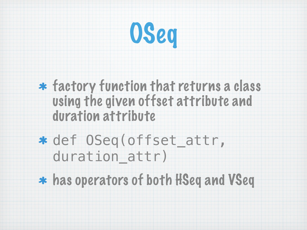 OSeq factory function that returns a class usin...