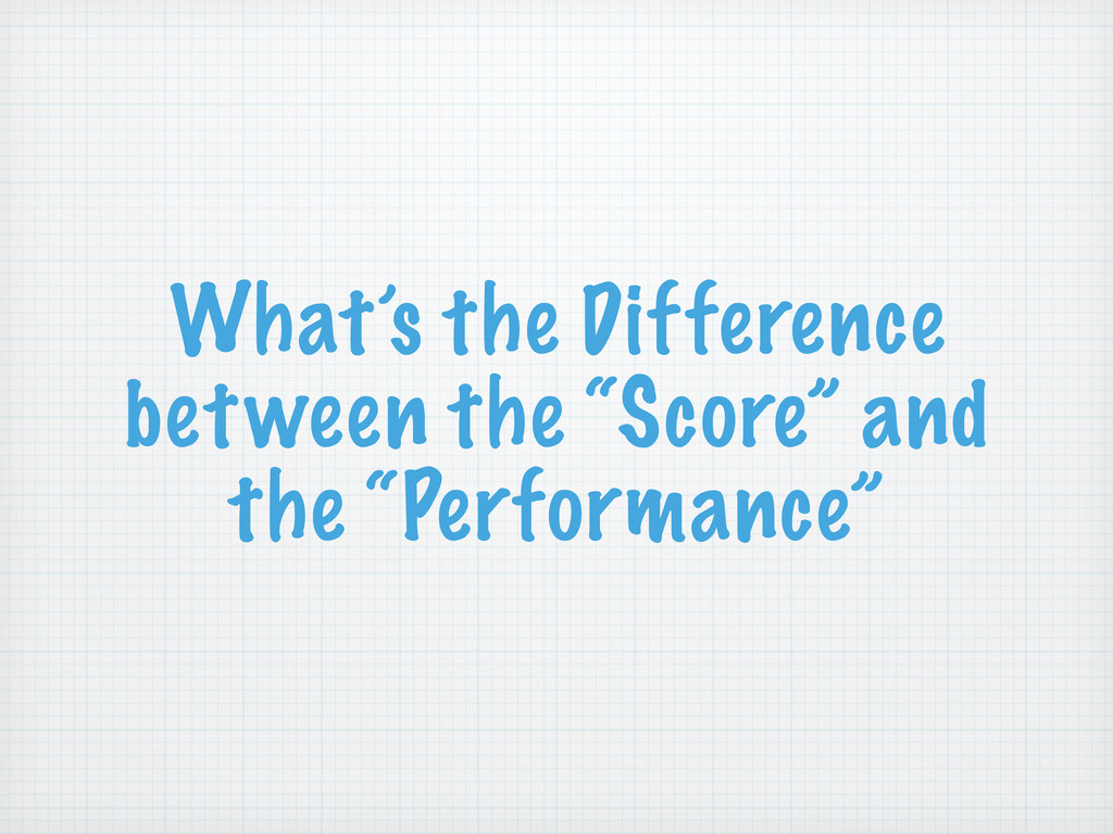 """What's the Difference between the """"Score"""" and t..."""